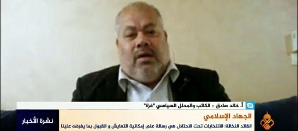 خالد صادق للقدس اليوم: الأمين النخالة حذر من نتائج الانتخابات وأنها لن تجلب إلا مزيداً من الخلافات